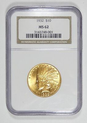 1932 GOLD Indian Head Eagle $10 Coin CERTIFIED NGC MS 62