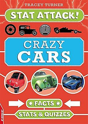 Crazy Cars: Facts, Stats and Quizzes (Edge: Stat Attack) New Hardcover Book Trac