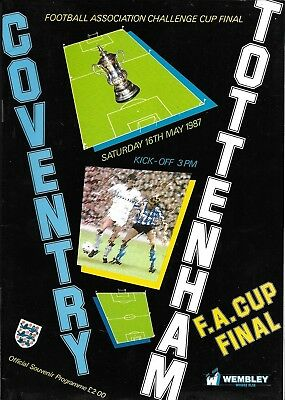 1987 FA CUP FINAL PROGRAMME>COVENTRY CITY v TOTTENHAM HOTSPUR May 1987 @ Wembley