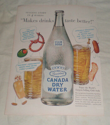 1950 CANADA DRY WATER Print Ad- MAKES DRINKS TASTE BETTER