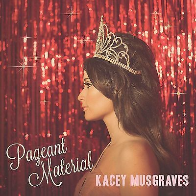 Kacey Musgraves - Pageant Material (Brand New Cd)