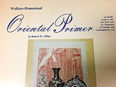 1974 Softcover Book for Collectors, ORIENTAL PRIMER by Wallace -Homestead,