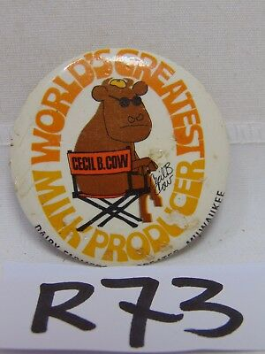Vintage Pin Pinback Button 1970's Cecil B Cow-World's Greatest Milk Producer