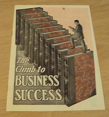 "1910's ADVERTISING Booklet/Brochure~""The CLIMB to BUSINESS SUCCESS""~Illustrated~"