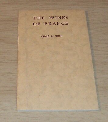 """1939 FRENCH Gov Booklet~""""The WINES of FRANCE""""~Andre L. Simon~"""