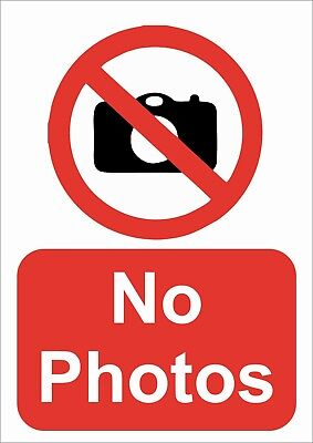 No Photos A5/a4/a3 Sticker Or Foamex -  Prohibition Sign Fully Weatherproof