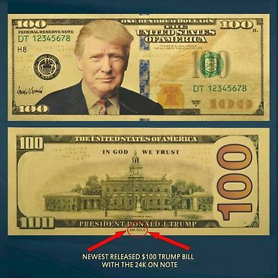President Donald Trump Gold Foil $100 Dollar Banknote New Release W/Sleeve