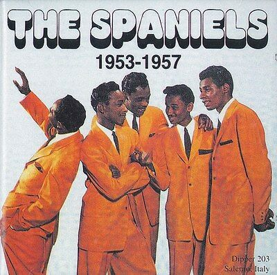 The Spaniels Part 1 [Italian Import] CD New Sealed Rare Vocal Doo Wop R&B 1950's