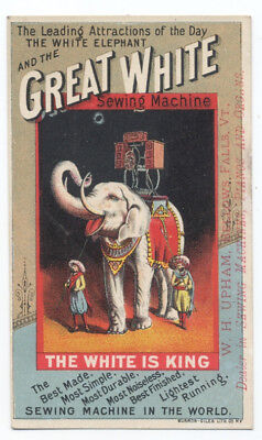 GREAT WHITE SEWING MACHINE ca1890's Trade Card - WHITE ELEPHANT