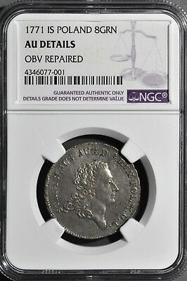Poland 1771 IS 8 Gro NGC AU Details Obverse Repaired