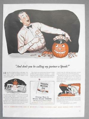 10x14 Original 1946 VEEDOL  Oil Ad  AND DONT YOU BE CALLING MY PARTNER A SPOOK!