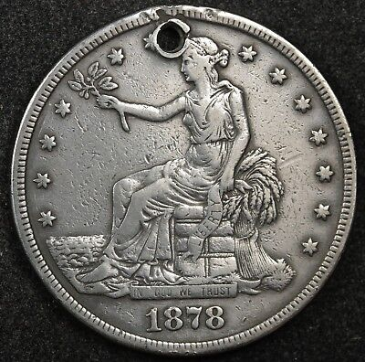 1878-s Trade Dollar.  Fine Detail.  Holed.  123562