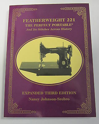 SINGER 221, 222  FEATHERWEIGHT Sewing Machine Manual Collecting History NEW!!!