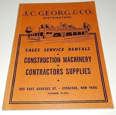 1952 JC GEORG EQUIPMENT CONSTRUCTION FACTORY CATALOG Osgood Case Tractor