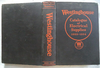 Hardback 1923-24 Westinghouse Catalogue of Electrical Supplies