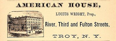 1878 American House Hotel, Troy, New York Lucius Wright Prop Advertisement