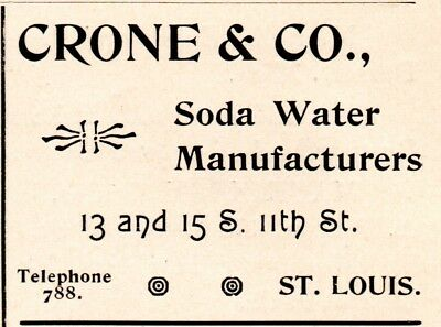 1896 Crone & Company Soda Water Manufacturer, St Louis, Missouri Advertisement