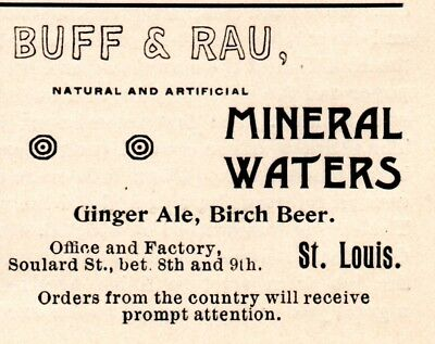 1896 Buff & Rau Mineral Waters, St Louis, Missouri Birch Beer Advertisement