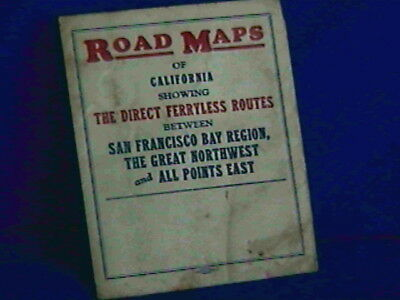 1927 Sm. California Road Map-'Direct Ferryless Routes-SF Bay Area'+more-fold out