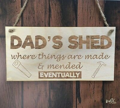 Dad's Shed Funny Wooden Plaque Sign Laser Engraved pq57