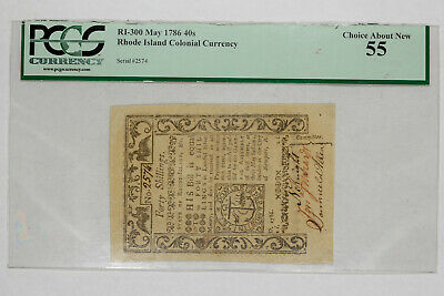 1786 RHODE ISLAND COLONIAL CURRENCY 40s SHILLINGS PCGS CERT 55 CHOICE ABOUT NEW