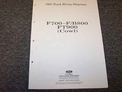 1997 Ford F700 F800 B800 FT900 Cowl Truck Electrical Wiring Diagram Manual