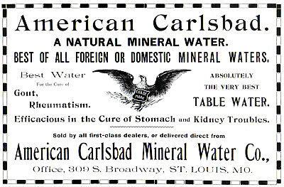 1901 American Carlsbad Mineral Water Co, St Louis, Missouri Mineral Water Ad