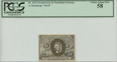 """Second Issue 5 Cent Fractional Currency Fr#1233 w/Surcharge """"18-63""""  PCGS AU5..."""