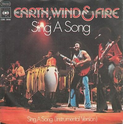 """7""""-   Earth, Wind & Fire  = Sing  Song  (Vocal / Instrumental) .............1975"""
