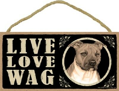 PITBULL Tan Brown Pit Bull Dog LIVE LOVE WAG wood SIGN Wall Hanging PLAQUE puppy