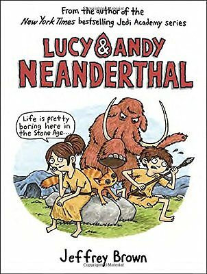 Lucy & Andy Neanderthal (Lucy and Andy Neanderthal) New Hardcover Book Jeffrey B