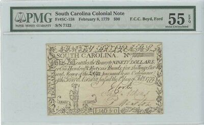 1779 $90 February 8, South Carolina Colonial Note FR#SC-158 PMG 55EPQ About U...