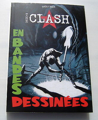 The Clash En Bandes Dessinees . Collectif .  Bd Eo . Petit A Petit