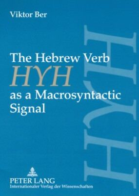 The Hebrew Verb HYH as a Macrosyntactic Signal: The Case of Wayhy...