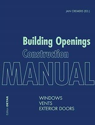 Building openings construction manual cremers jan 9783955532987 building openings construction manual cremers jan 9783955532987 fandeluxe Gallery