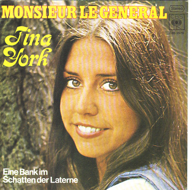 """7"" - TINA YORK - Monsieur le General"