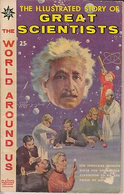 "Classics Illustrated The World Around Us 1960  ""GREAT SCIENTISTS"" 18"