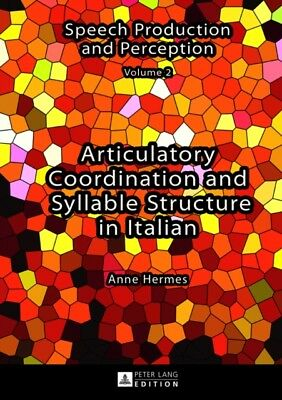 Articulatory Coordination and Syllable Structure in Italian (Spee...