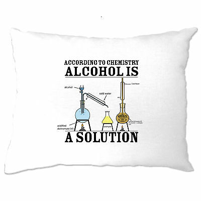 Alcohol is a Solution, Funny Printed Design Slogan Art Geeky Nerd Pillow Case