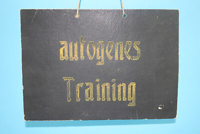 Altes Praxisschild Autogenes Training Um 1900