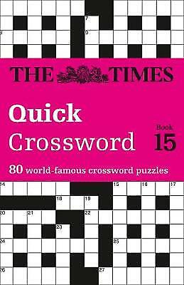 The Times Quick Crossword Book 15, ,