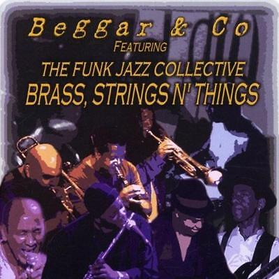 Beggar & Co - Brass Strings n' Things FUNK JAZZ COLLECTIVE CD NEU OVP