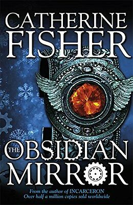 The Obsidian Mirror New Paperback Book Catherine Fisher