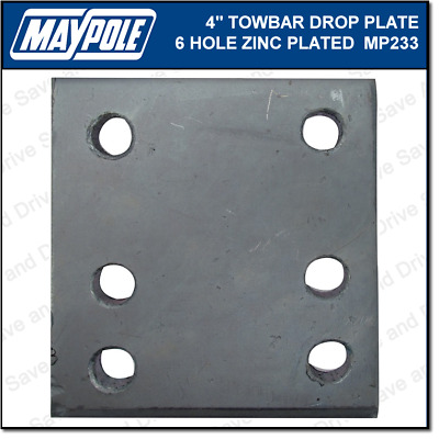 "Maypole Towball 4"" Inch 6 Hole Drop Plate Towbar Towing Trailer Caravan MP233"
