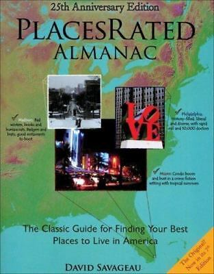 Places Rated Almanac: The Classic Guide for Finding Your Best Places to Live in