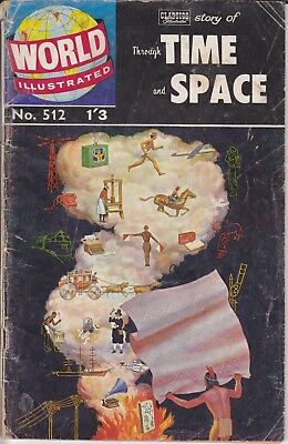 """UK Classics World Illustrated 512 """"Through Time And Space"""""""