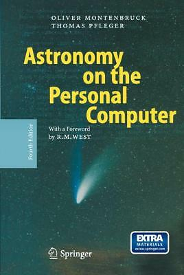 Astronomy on the Personal Computer. Mit CD-ROM Oliver Montenbruck