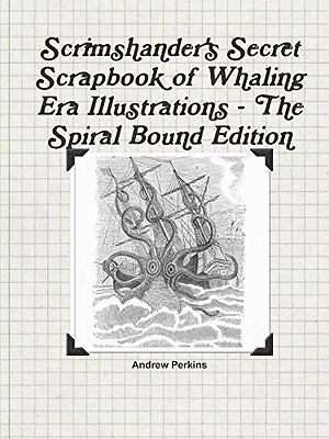 Scrimshander's Secret Scrapbook of Whaling Era Illustrations~180 Images~harpoon