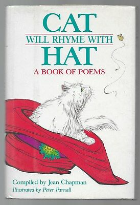 Cat Will Rhyme With Hat A Book Of Poems Jean Chapman Illustrated 1986 1st Ed.