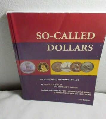 SO-CALLED DOLLARS ~ ILLUSTRATED CATALOG ~ HIBLER & KAPPEN  2nd EDITION COIN BOOK